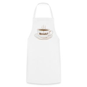 Break on white apron - Cooking Apron
