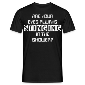 Are your eyes stinging in the shower? (Black) - Men's T-Shirt