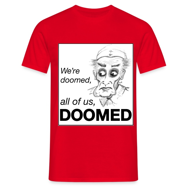 272eca4e Kit Locker | Dads Army Frasier – doomed - Mens T-Shirt