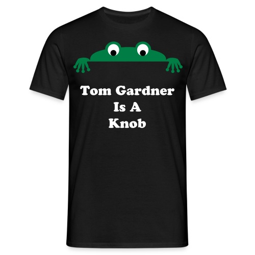 Tom Is A Knob - Men's T-Shirt