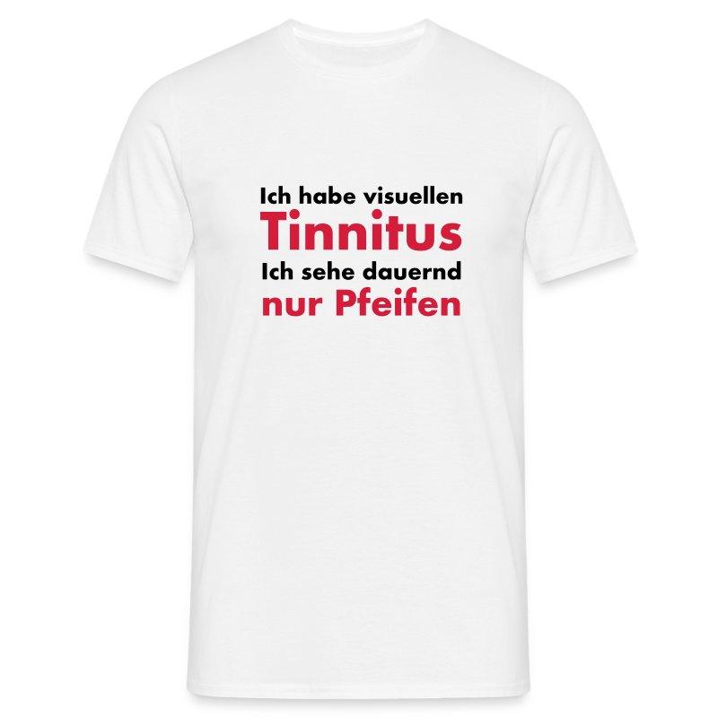 ich habe visuellen tinnitus ich sehe nur pfeifen 2 farbiger spruch t shirt spreadshirt. Black Bedroom Furniture Sets. Home Design Ideas