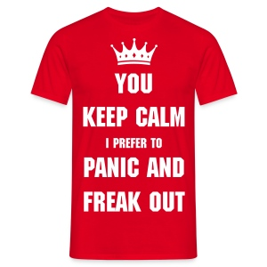 Panic and freak out - Men's T-Shirt