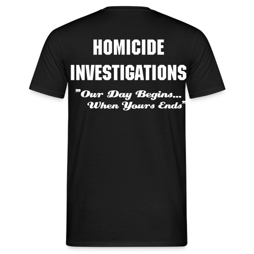Homicide Investigations Tee - Men's T-Shirt