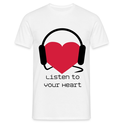 Listen to Your Heart - Men's T-Shirt