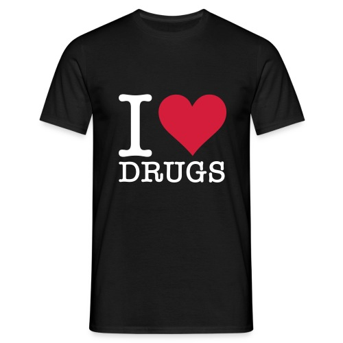 I LOVE DRUGS SHIRT MÄNNER - Männer T-Shirt