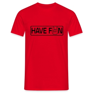 Have Fun ! - T-shirt Homme