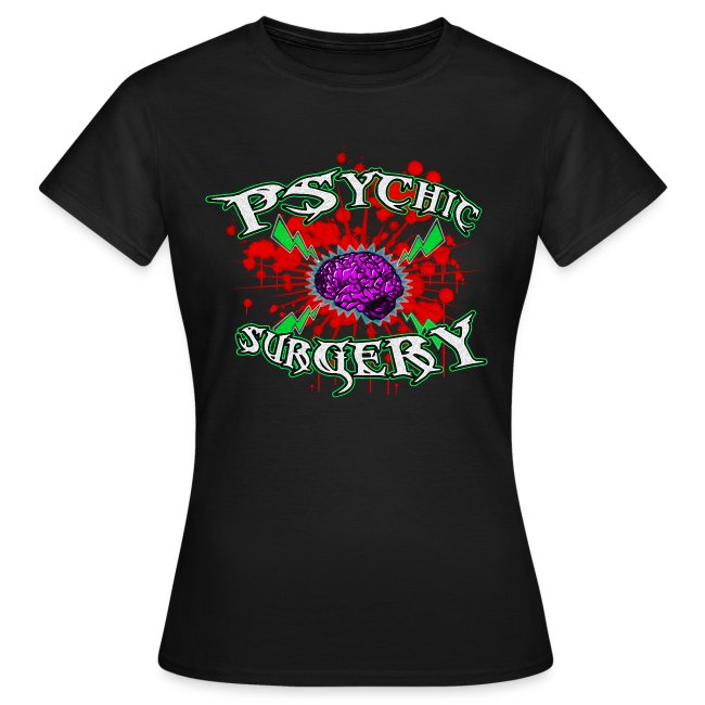 PSYCHIC SURGERY SHIRT (for chicks)