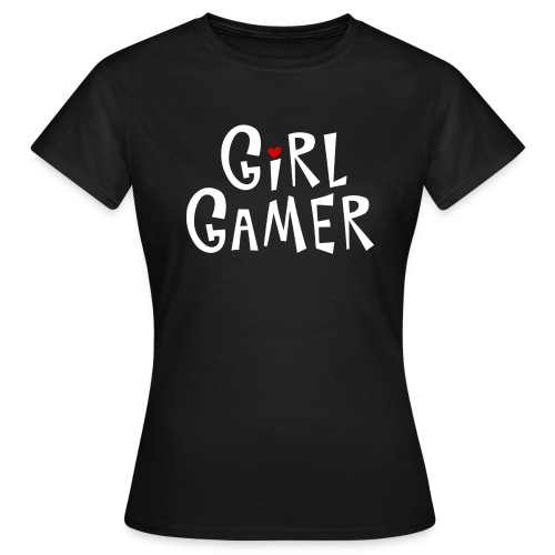 GIRL GAMER SHIRT (for chicks)  - Women's T-Shirt