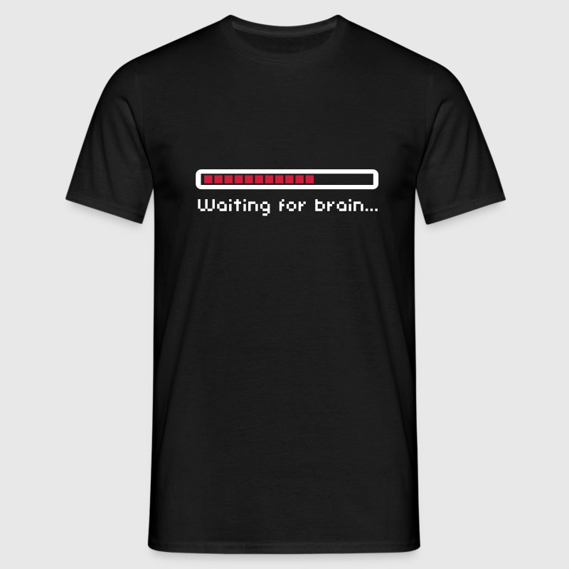 Waiting for brain (loading bar) / Funny humor T-shirts - Herre-T-shirt