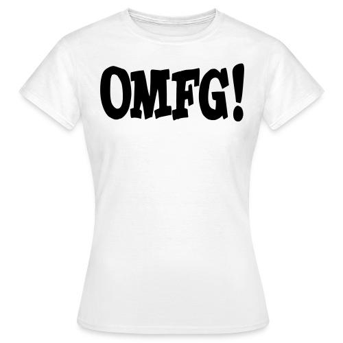 OMFG! | Frauenshirt  - Frauen T-Shirt
