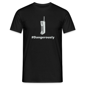 #Dangerously T-Shirt ~ 4