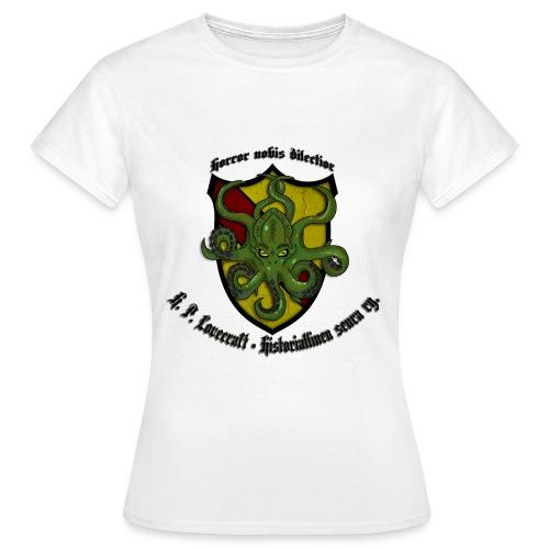 Armaampi meille kauhu - Naisten t-paita