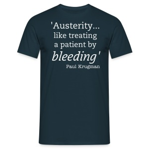 Austerity... - Men's T-Shirt