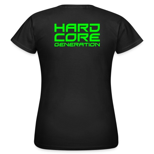 Hardcore Generation  woman - Frauen T-Shirt