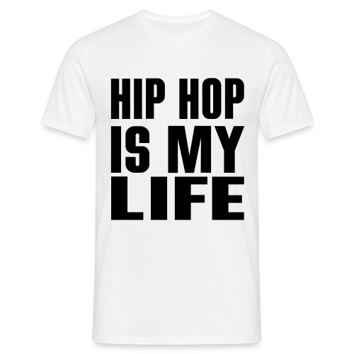hiphopismylife - T-shirt Homme