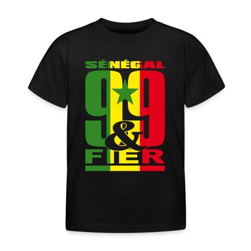 99 et FIER - SENEGAL - T-shirt Enfant