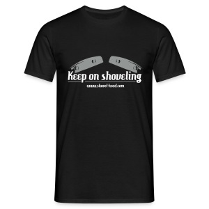 Keep on Shoveling - Männer T-Shirt