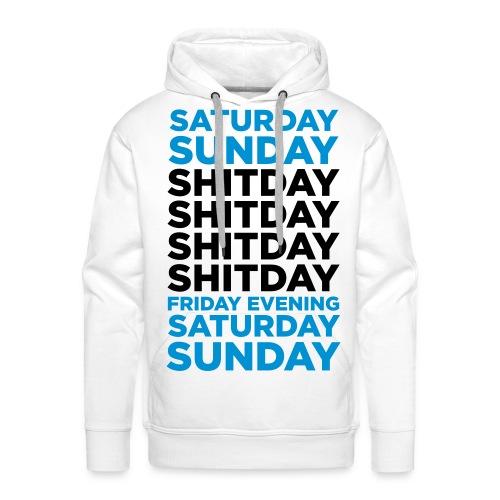 Shitday - Mannen Premium hoodie