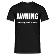 T-Shirts ~ Men's T-Shirt ~ AWNING - loitering with in tents