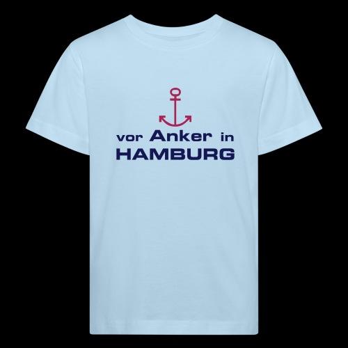 Baby T-Shirt: Vor Anker in Hamburg - Kinder Bio-T-Shirt