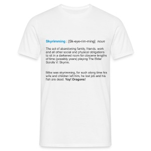 Skyrimming : [Sk-eye-rim-ming]  noun - Men's T-Shirt