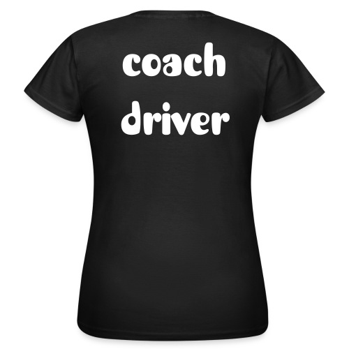 coach driver Tshirt woman funky - Women's T-Shirt