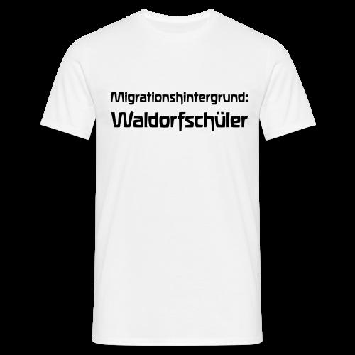 Migrationshintergrund: Waldorfschüler - Männer T-Shirt