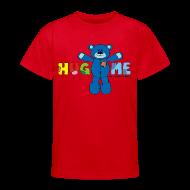 Shirts ~ Teenage T-shirt ~ Teenager Classic Hug ME T-Shirt