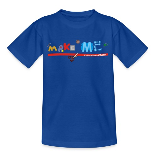 Teenager Classic Make ME T-Shirt - Teenage T-shirt
