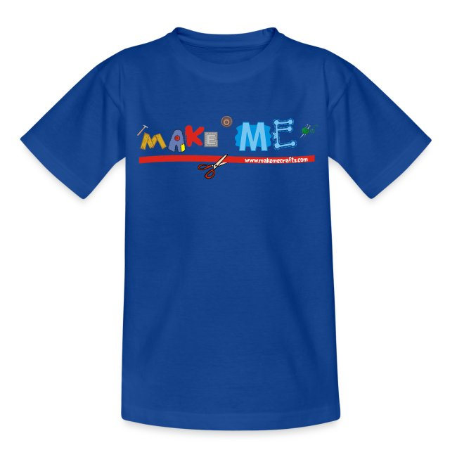Teenager Classic Make ME T-Shirt