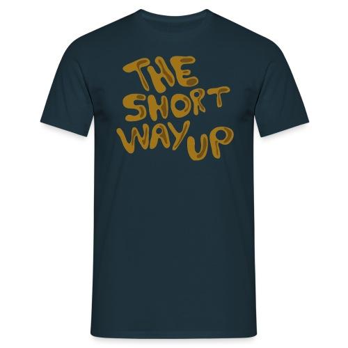 Schriftzug The Short Way Up - Männer T-Shirt