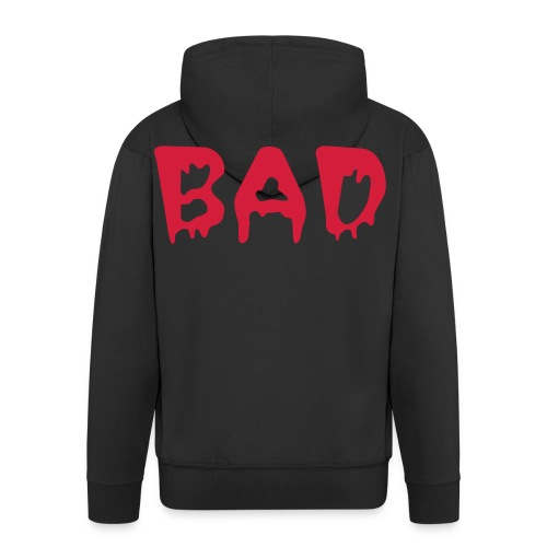 Bad Hooded Jacket - Men's Premium Hooded Jacket