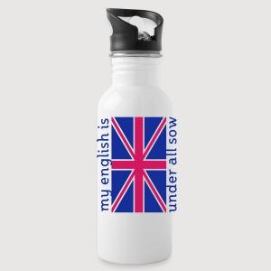 MY ENGLISH IS UNDER ALL SOW / mein English ist unter aller Sau | Trinkflasche - Trinkflasche