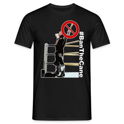 #BanTheCane T-Shirt - Men's T-Shirt