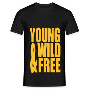 young wild & free ! - T-shirt Homme