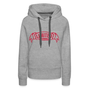 Limited vrouwensweater - Vrouwen Premium hoodie