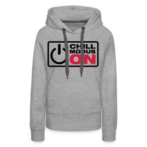 Chill modus vrouwensweater - Vrouwen Premium hoodie