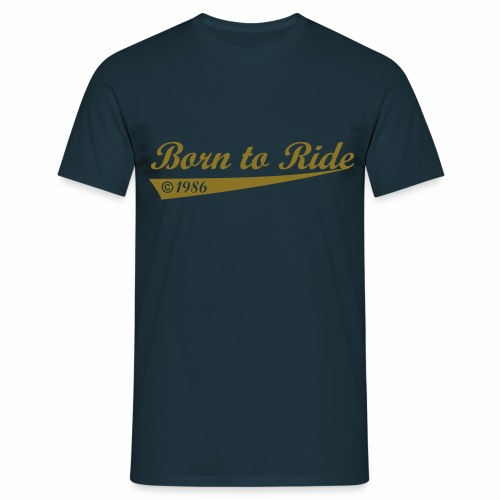 Born to Ride 1986 birthday t-shirt - Men's T-Shirt