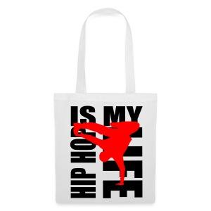 Sac hip hop is my life - Tote Bag