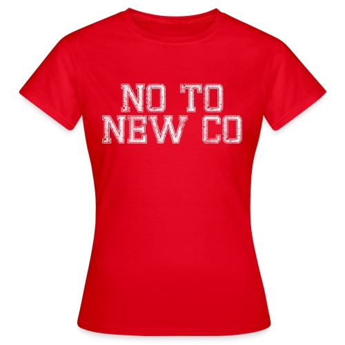 No To New Co - Women's T-Shirt