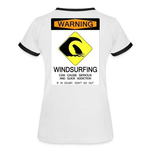 Windsurfing Addiction Warning - Women's Ringer T-Shirt
