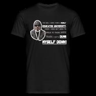 T-Shirts ~ Men's T-Shirt ~ Dumb Myself Down T-Shirt