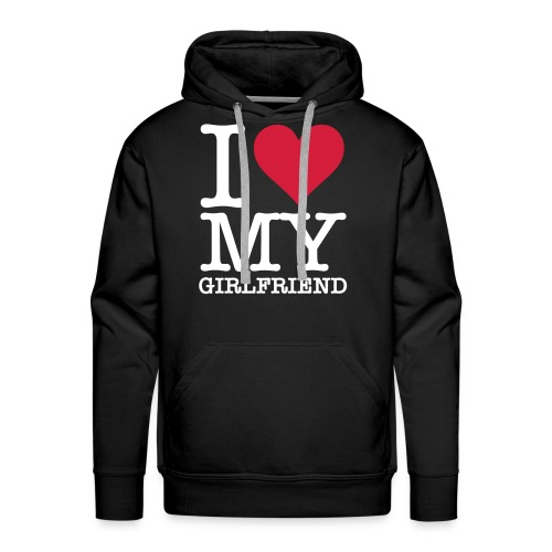 I Love My Girlfriend  - Männer Premium Hoodie
