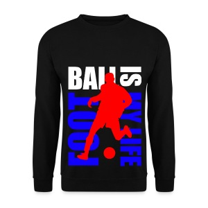 Pull homme football is my life - Sweat-shirt Homme