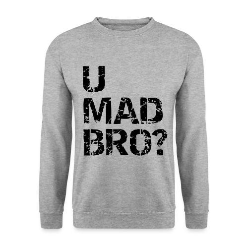 Crewneck U MAD BRO?  - Herre sweater