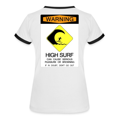High Surf Warning - Women's Ringer T-Shirt