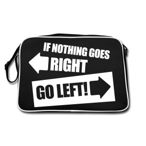 If nothing goes right... - Retro Bag