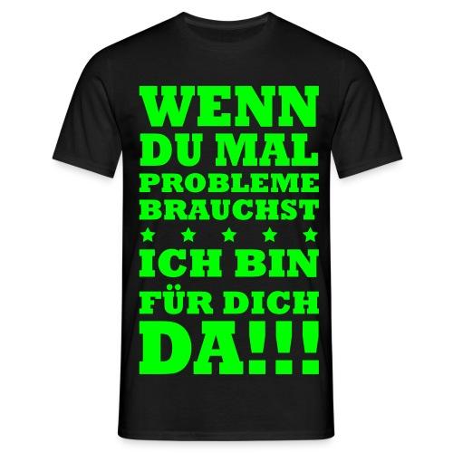 problem??? - Männer T-Shirt