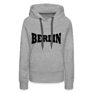 Pullover & Hoodies ~ Frauen Premium Kapuzenpullover ~ Berlin Kapuzenpullover Frauen