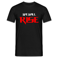 T-Shirts ~ Men's T-Shirt ~ We Will Rise T-Shirt